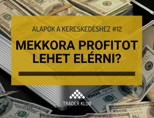 Mekkora profitot lehet elérni?