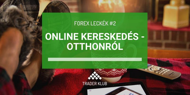Online kereskedés - otthonról