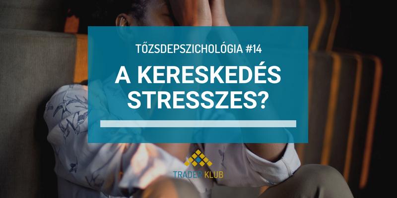 A kereskedés stresszes szakma?