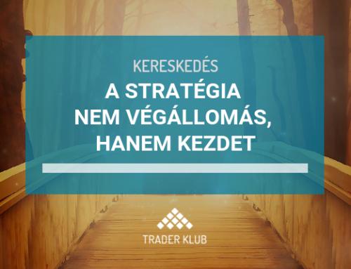 A stratégia nem végállomás, hanem kezdet