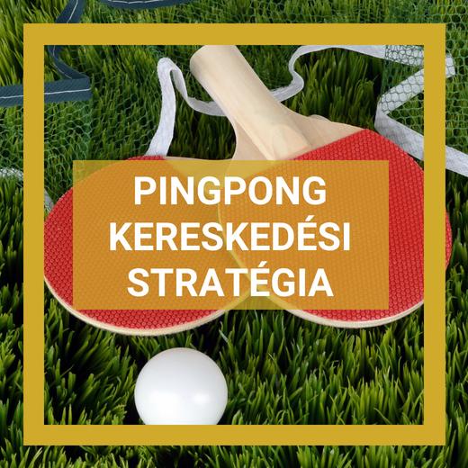 Pingpong kereskedési stratégia
