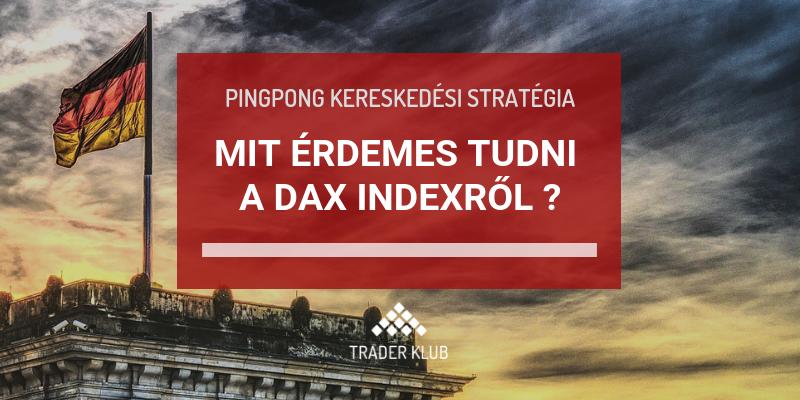 Mit érdemes tudni a DAX indexről?