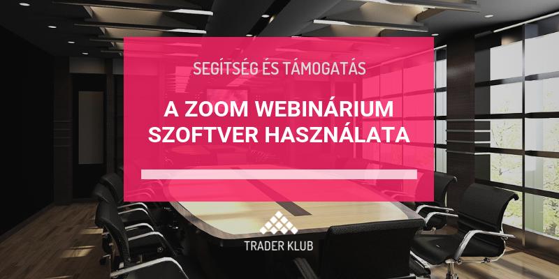 A Zoom webinárium szoftver használata