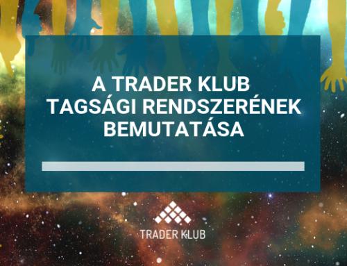 Megnyitotta kapuit a Trader Klub tagsági rendszere