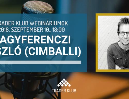 Trader Klub webinárium: 2018. szeptember 10., Cimballi (Nagyferenczi László)