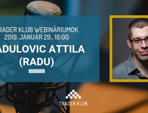 Trader Klub webinárium: 2019. január 29., Radulovic Attila