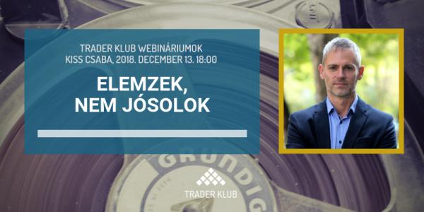 Kiss Csaba: Elemzek, nem jósolok - Fordulatra utaló jelek a vezető tőzsdei termékeken