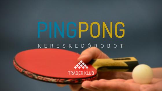 Pingpong Kereskedési Robot
