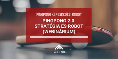 Pingpong 2.0 stratégia és robot webinárium