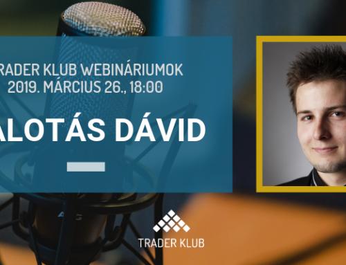 Trader Klub webinárium: 2019. március 26., Palotás Dávid