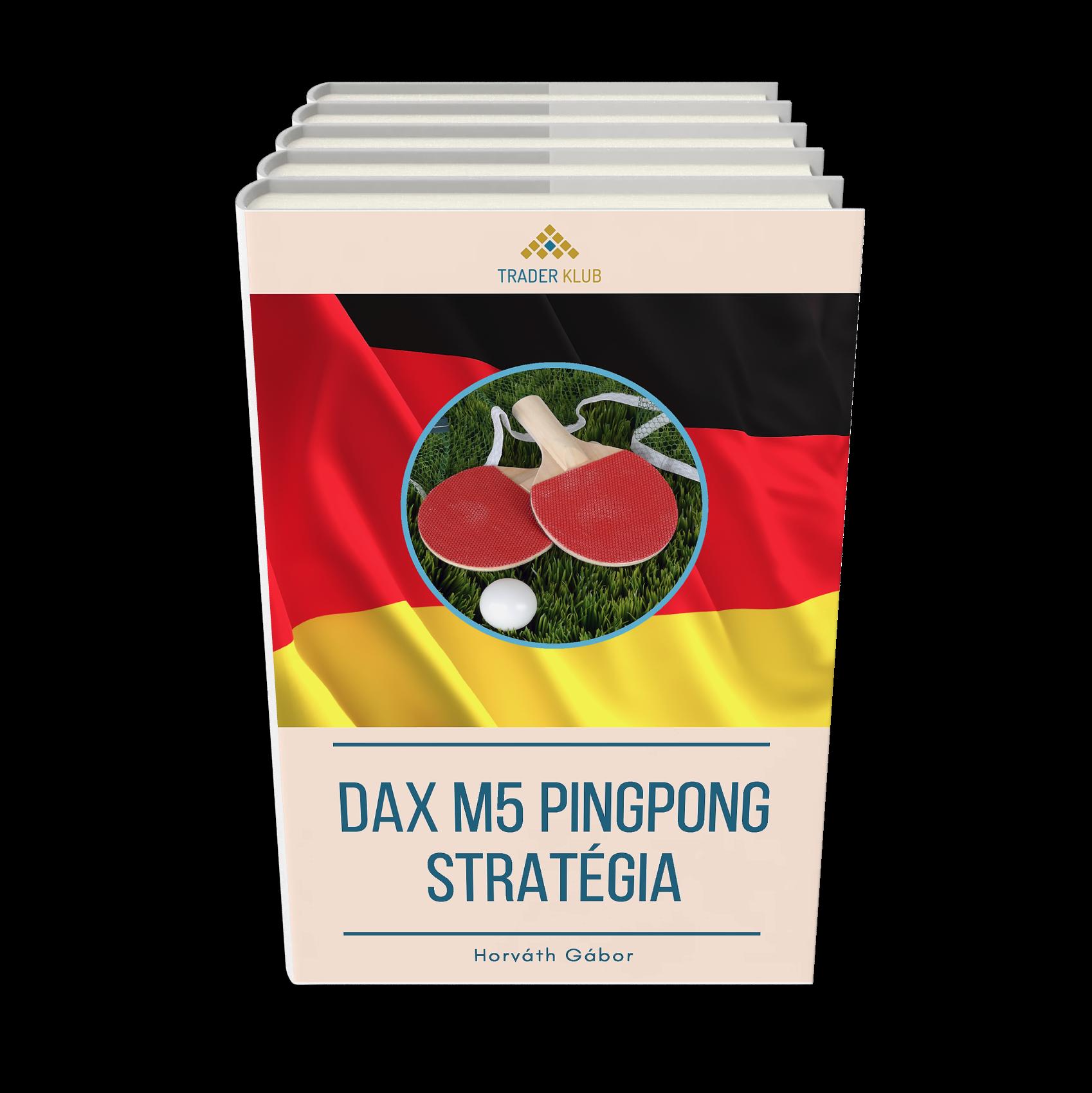 A DAX M5 Pingpong stratégia
