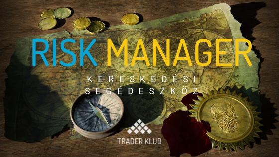 Risk Manager kereskedési segédeszköz