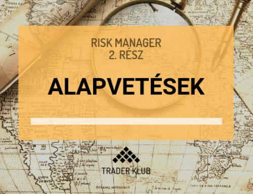 Alapvetések a Risk Manager kapcsán