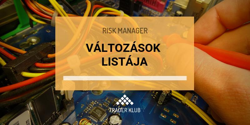 Változások listája (Risk Manager)