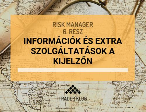 Információk és extra szolgáltatások a kijelzőn (1. rész)