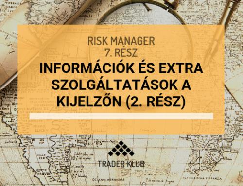 Információk és extra szolgáltatások a kijelzőn (2. rész)