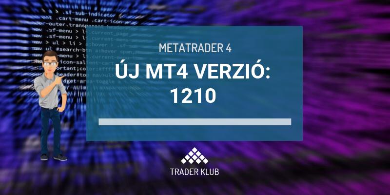 Új MT4 verzió jelent meg: 1220