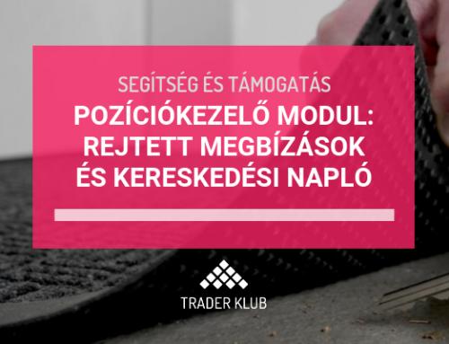 A pozíciókezelő modul szolgáltatásai: rejtett megbízások és kereskedési napló