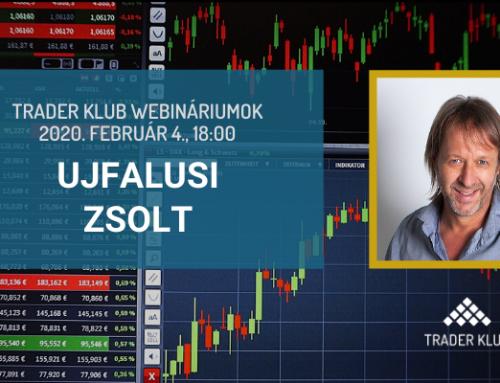 Trader Klub webinárium – 2020. február 4., Ujfalusi Zsolt: Hogyan rendelkezz előnnyel a piacon?