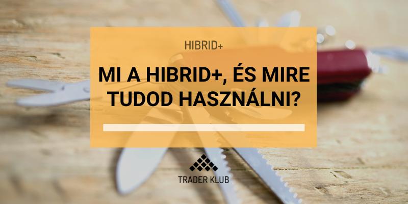 Mi az a Hibrid+ expert, és mire tudod használni?