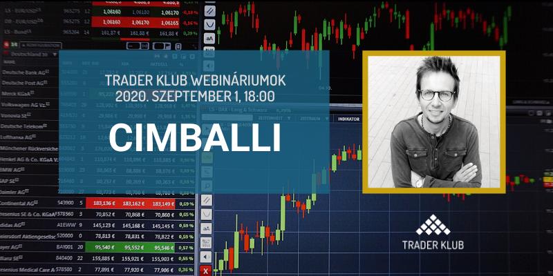 Trader Klub webinárium - 2020.08.01, Cimballi