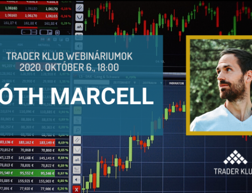 Tóth Marcell: Tőzsde tükröm, mondd meg nékem! (Trader Klub webinárium, 2020. október 6.)
