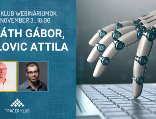 Horváth Gábor & Radulovic Attila: Tőzsde robot is lehet nyerő? (Trader Klub webinárium, 2020. november 3.)