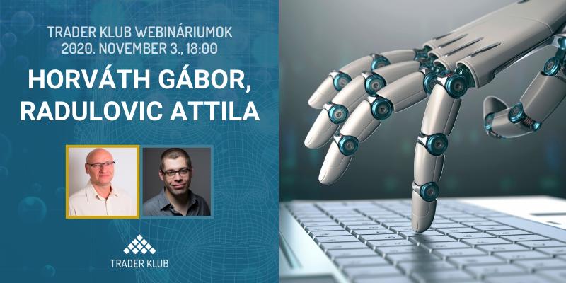 Horváth Gábor & Radu: Tőzsde robot is lehet nyerő!