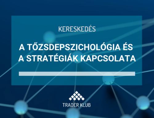 A tőzsdepszichológia és a stratégiák kapcsolata