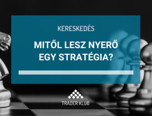 Mitől lesz nyerő egy stratégia?