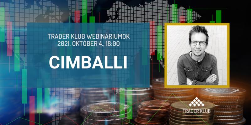 Trader Klub webinárium - 2021.10.04, Cimballi